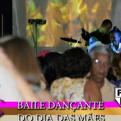 Baile dia das Mães 2018